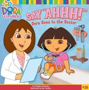 "Say ""Ahhh!"": Dora Goes to the Doctor (Dora the Explorer 8x8 (Quality)), Beinstei"