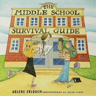 The Middle School Survival Guide: How to Survive f
