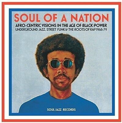 Soul Jazz Records Pr   Soul Of A Nation  Afro Centric Visions In The Age  New Vi