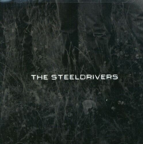 The Steeldrivers By The Steeldrivers (cd, Jan-2008, Rounder) *new* *free Ship*