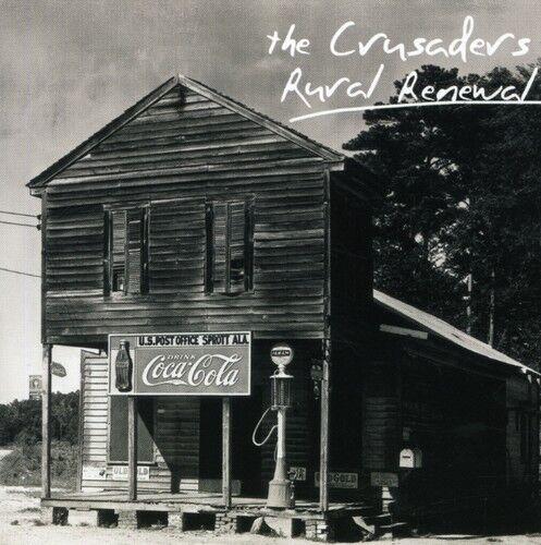 The Crusaders - Rural Renewal [New CD]