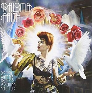 Paloma Faith / Do You Want The Truth Or Something Beautiful *NEW* Music CD