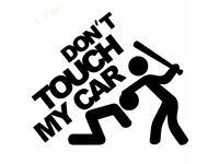 CAR VEHICLE SUV DON'T TOUCH MY CAR WINDOW DECAL VINYL STICKER DRIFT CRUISE FUN.*