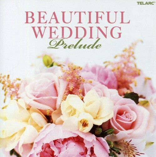 Various Artists - Beautiful Weddings: Prelude / Various [New CD]