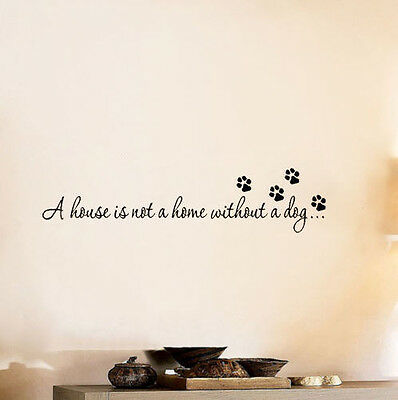 House Home Without A Dog Wall Quote Decal Sticker Inspiration Bedroom Decor DJ8