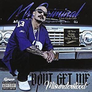 Mr Criminal - Don't Get Me Misunderstood [New CD] Explicit
