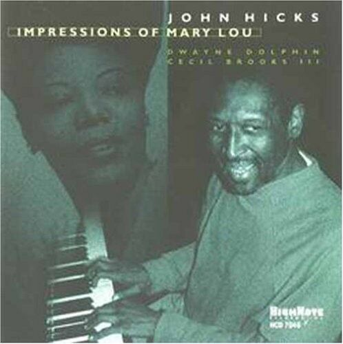 John Hicks - Impressions of Mary Lou [New CD]