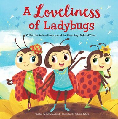 Merriam-Webster Kids: A Loveliness of Ladybugs: Collective Animal Nouns and the