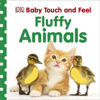 Baby Touch and Feel: Fluffy Animals (Baby Touch & Feel) by DK Publishing ](Babies And Animals)