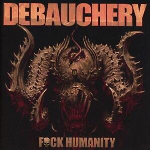 DEBAUCHERY - F**k Humanity - Limit. 3CD-Digipak - 205906