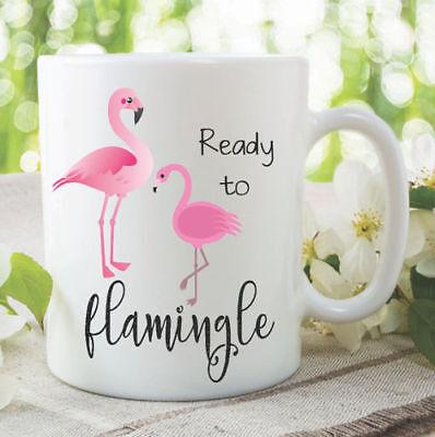 Flamingo Coffee Mugs Ready To Flamingle Birthday Christmas Jokes Cups WSDMUG1099 ()