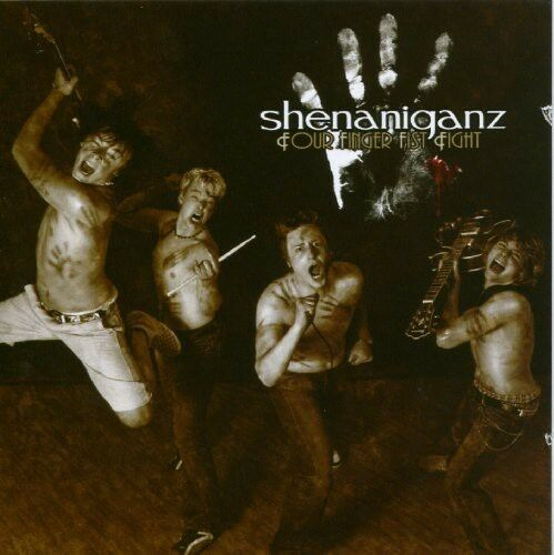 Shenaniganz - Four Finger Fist Fight [New CD]