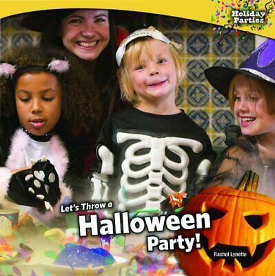 Throw A Halloween Party (Let's Throw a Halloween Party! by Lynette,)
