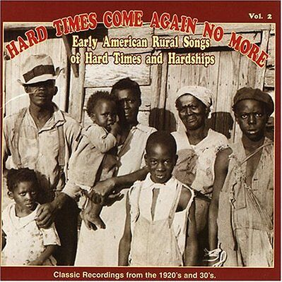 Various Artists - Hard Times Come Again No More 2 / Various [New