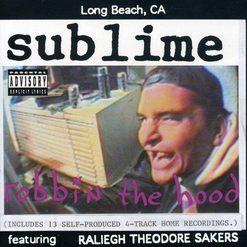 Sublime - Robbin the Hood [New CD] Explicit
