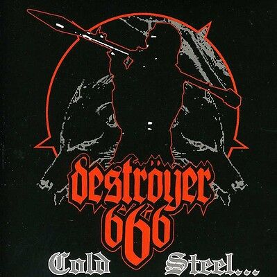 Destroyer 666   Cold Steel For An Iron Age  New Cd  Argentina   Import