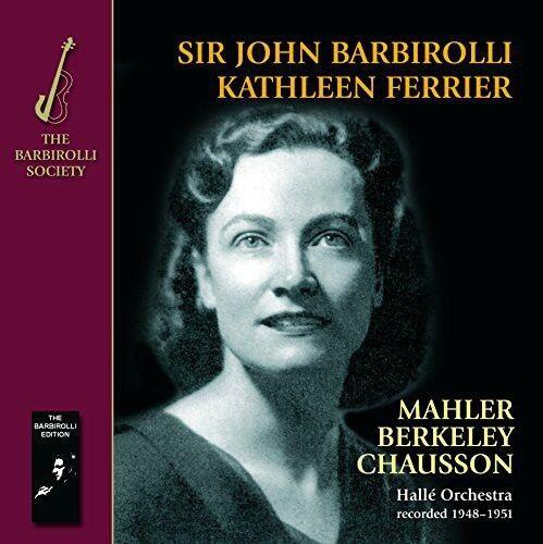 Kathleen Ferrier Sir - Mahler Berkeley Chausson: Kindertotenl [New CD] UK -