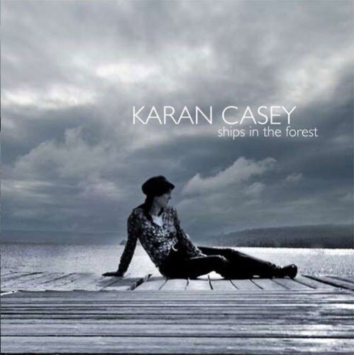 Karan Casey - Ships in the Forest [New CD]