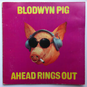 BLODWYN PIG - AHEAD RINGS OUT rare 1969 ISLAND 1st pressing LP