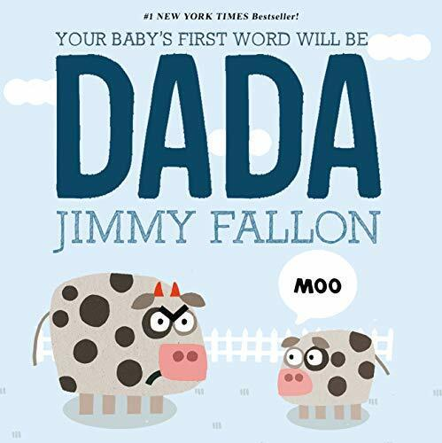 Your Baby's First Word Will Be DADABoard book Jimmy Fallon