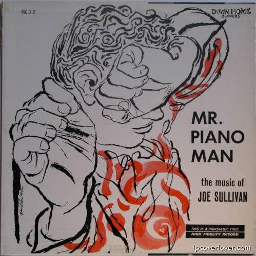 Joe Sullivan - Mr Piano Man - Rare Jazz LP