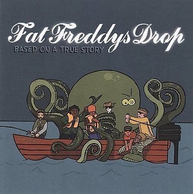 FAT FREDDY'S DROP - BASED ON A TRUE STORY NEW (Fat Freddy Based On A True Story)