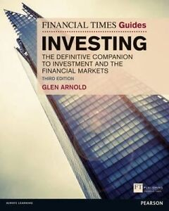 The Financial Times Guide to Investing, Glen Arnold