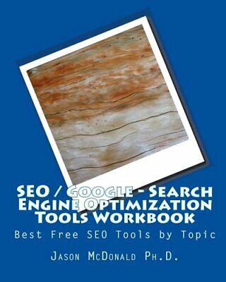 SEO / Google - Search Engine Optimization Tools Workbook : Best Free SEO Tools