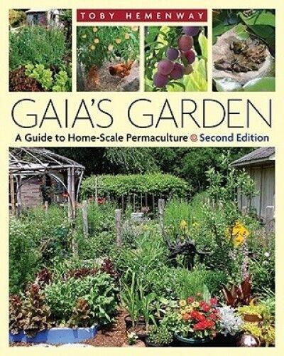 Gaia's Garden by Toby Hemenway.
