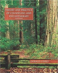 Theory and Practice of Counseling and Psychotherapy by Corey