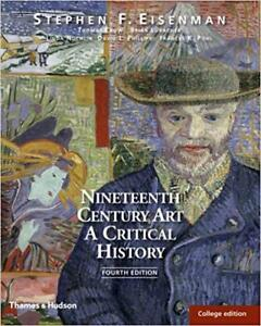 Book Rental: Nineteenth Century Art A Critical History 4th ed.