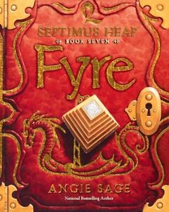 Fyre, Septimus Heap: Book # 7, by Angie Sage, rare hardcover