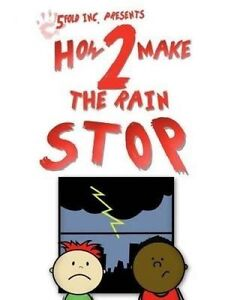 How 2 Make the Rain Stop by Inc, Fivefold -Paperback