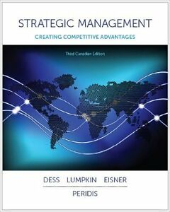 Strategic Management Creating Competitive Advantages 3rd edition