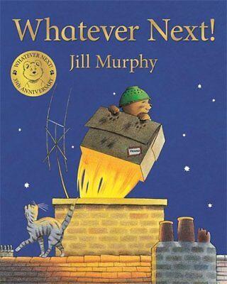 Whatever Next by Jill Murphy (Paperback, 2018) 9781509862580