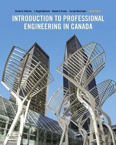 Introduction to Professional Engineering in Canada, 4th Edition