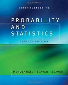 Introduction to Probability and Statistics /w CD-ROM – 12th Ed
