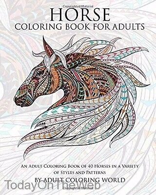 Horse Coloring Book For Adults An Adult Coloring Book of 40 Horses (For Adults)