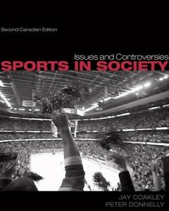 Issues and Controversies Sports in Society Prince George British Columbia image 1