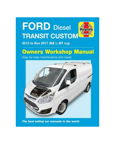 HAYNES REPAIR MANUAL FORD TRANSIT CUSTOM 2013 - 2017 (62 - 67 reg)  DIESEL