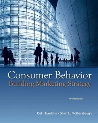 Consumer Behavior  Building Marketing Strategy  12Th Edition By Del I  Hawkin