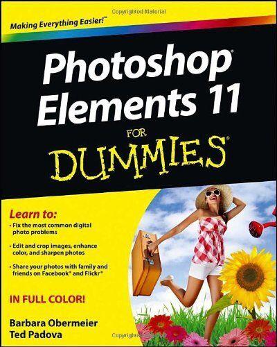 Photoshop Elements 11 For Dummies,Barbara Obermeier, Ted Padova