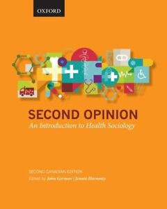 Second Opinion - An Introduction to Health Sociology (2nd Ed)