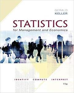 Statistics for management and economics 11th edition Keller