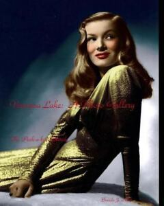 Veronica Lake - A Photo Gallery : The Peek-a-Boo Blonde by Brenda J. Mills...