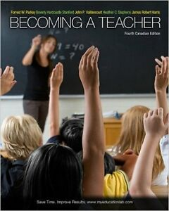 Becoming a Teacher 4th Canadian Edition - Paperback copy