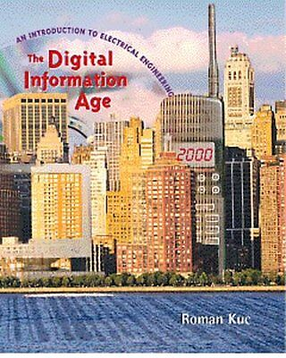 The Digital Information Age: An Introduction to Electrical Engineering by Roman