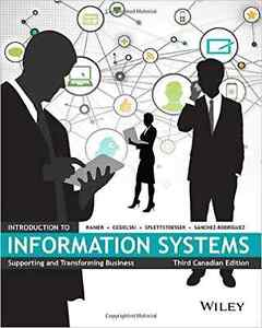 Introduction to Information Systems Third Canadian Edition