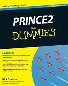 PRINCE2 For Dummies 2009-Nick Graham