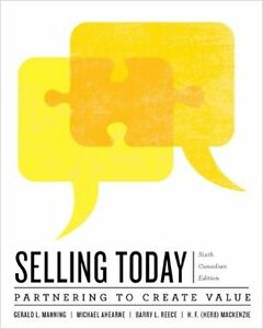 Selling Today: Partnering to Create Value 6th edition